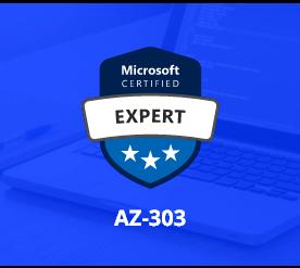 [AZ-303] Microsoft Azure Architect Technologies