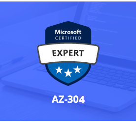 [AZ-304] Microsoft Azure Architect Design